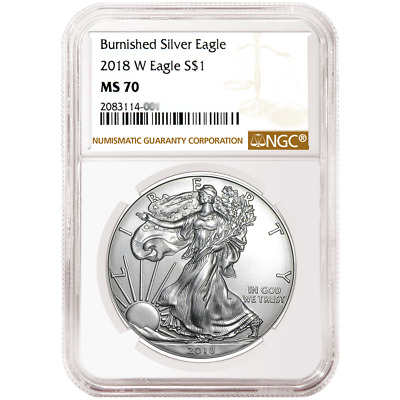 2018-W Burnished $1 American Silver Eagle NGC MS70 Brown Label