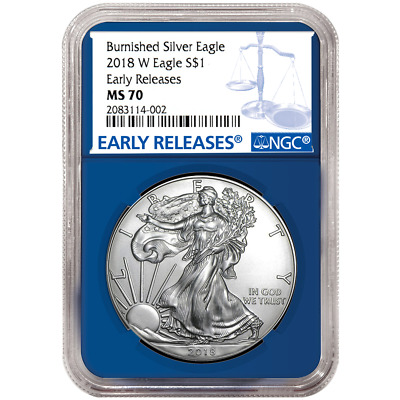 2018-W Burnished $1 American Silver Eagle NGC MS70 Blue ER Label Blue Core