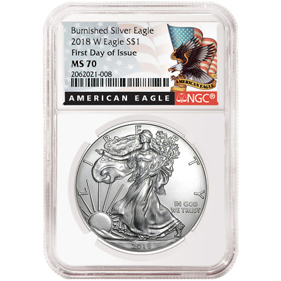 2018-W Burnished $1 American Silver Eagle NGC MS70 FDI Black Label