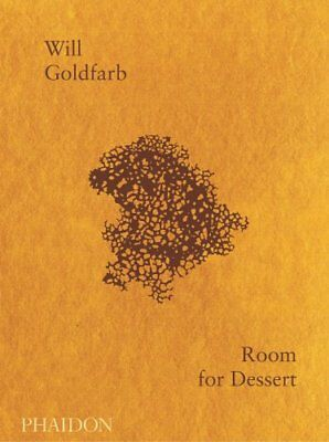Room for Dessert by Will Goldfarb 9780714876405 (Hardback, 2018)