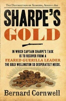 Sharpe's Gold The Destruction of Almeida, August 1810 9780007452927