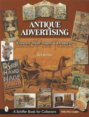 Antique Advertising: Country Store Signs & Products Collector Guide Tobacco Etc