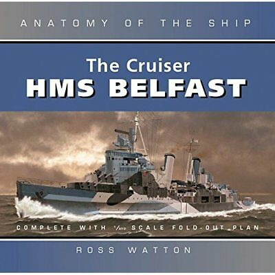 The Cruiser  Belfast  (Anatomy of the Ship) - Hardcover NEW Watton, Ross 2003-08