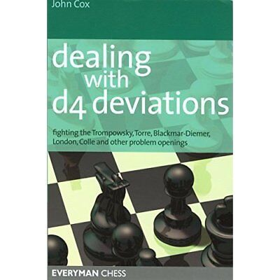 Dealing with D4 Deviations: Fighting the Trompowsky, To - Paperback NEW Cox, Joh