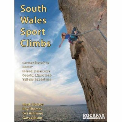South Wales Sport Climbs (Rockfax Climbing Guide) - Paperback NEW Mark Glaister