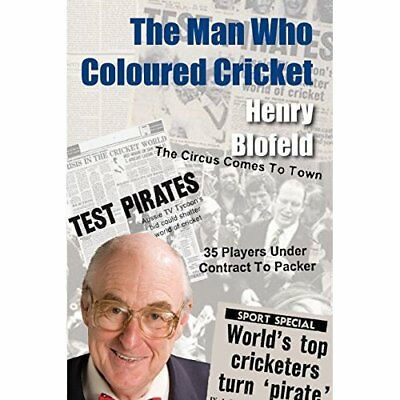 The Man Who Coloured Cricket - Paperback NEW Henry Blofeld ( 2015-05-01