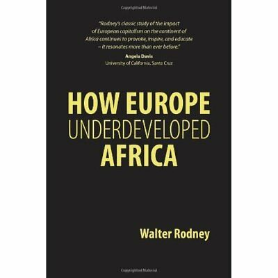 How Europe Underdeveloped Africa - Paperback NEW Rodney, Walter 2012-06-13