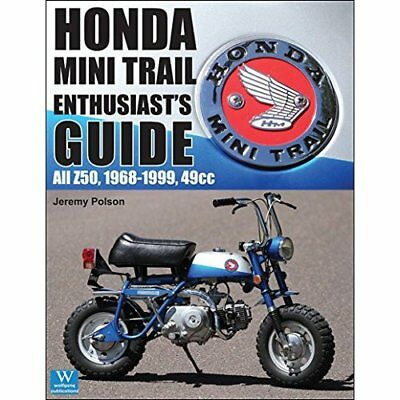 Honda Mini Trail Enthusiast's Guide: All Z50, 1968-1999 - Paperback (20 Jan 2017
