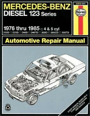Mercedes-Benz Diesel 123 Series: 1976 Thru 1985: 4 & 5 Cyl (Paperback or Softbac