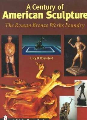RBW American Sculpture Roman Bronze Works ID$ Art Book