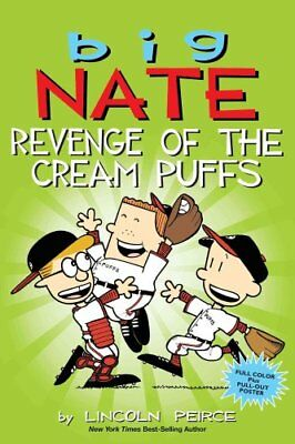 Big Nate: Revenge of the Cream Puffs by Lincoln Peirce 9781449462284