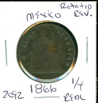 Mexico- 1866 - 1/4 Real - Rotated Reverse