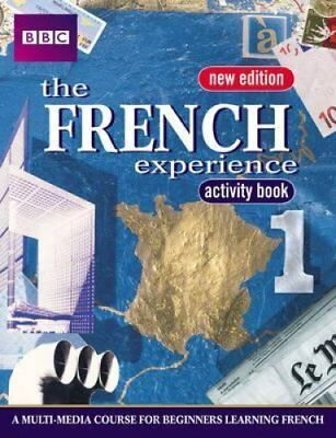 FRENCH EXPERIENCE 1 ACTIVITY BOOK NEW EDITION by Isabelle Fournier 9780563472575