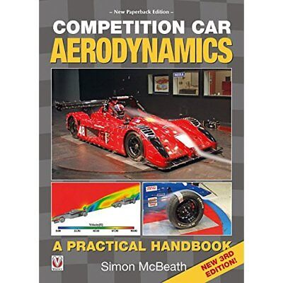Competition Car Aerodynamics, 3rd Edition - Paperback NEW McBeath, Simon 03/05/2