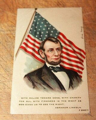 "1907 PC Abraham Lincoln ""With Malice Toward None.."" American Flag"