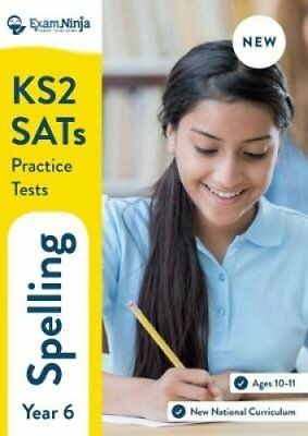 KS2 English Spelling Tests - Year 6 SATs Ninja Workout (New Cur... 9780993176456