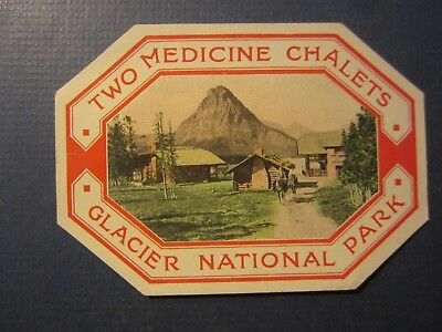 Old Vintage - Two Medicine Chalets - Hotel Luggage LABEL - GLACIER National Park