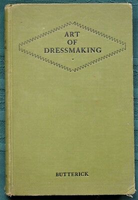 The Art of Dressmaking orig 1927 Butterick Co How-To Sew Book
