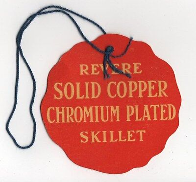 Paper Tag from Revere Solid Copper Chromium Plated Skillet 1938 Vintage Rome NY