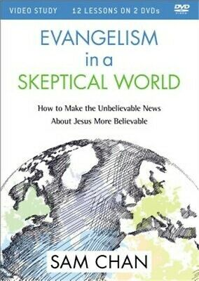 Evangelism in a Skeptical World Video Study: How to Make the Unbelievable News a