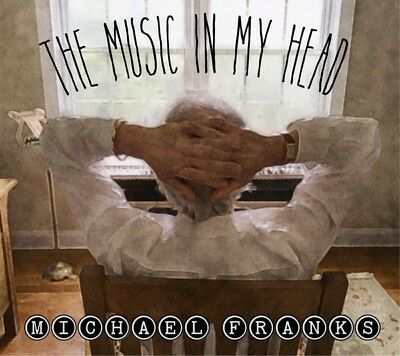 Michael Franks - The Music In My Head CD Shanachie NEW