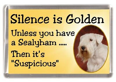 "Sealyham Terrier Dog Fridge Magnet ""Silence is Golden .........."" by Starprint"