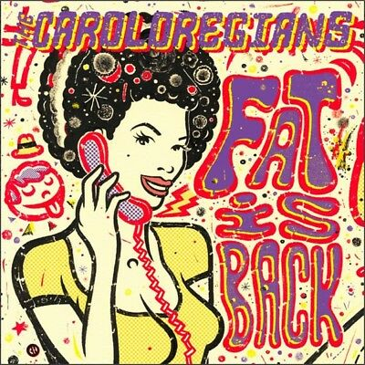 The Caroloregians - Fat Is Back Vinyl LP V.O.R. NEW
