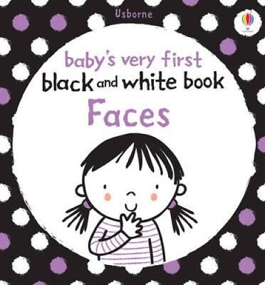 Babys Very First Black and White Books Faces 9781409535768 (Board book, 2011)