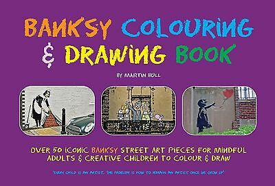 Banksy Colouring & Drawing Book- DIRECT FROM THE AUTHOR- 112pgs- free colour pic