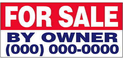FOR SALE BY OWNER Vinyl Banner CUSTOM Sign 2x6 ft - (add your phone #)