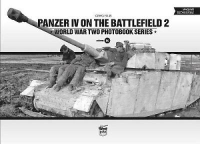 Panzer IV on the Battlefield 2 World War Two Photobook Series 9786155583087