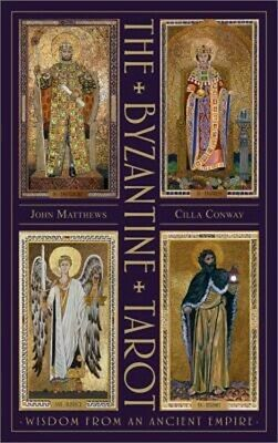 The Byzantine Tarot: Wisdom from an Ancient Empire (Hardback or Cased Book)
