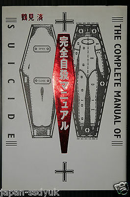 JAPAN The Complete Manual of Suicide / Kanzen Jisatsu Manual (Book)