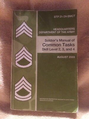 STP 21-24-SMCT - Soldier's Manual of Common Tasks - Skill Level 2,3, & 4 - 2003