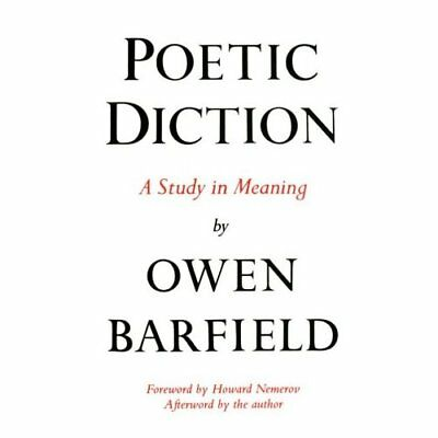 Poetic Diction: A Study in Meaning (Wesleyan Paperback) - Paperback NEW Nemerov,