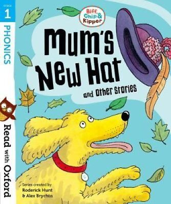 Read with Oxford: Stage 1: Biff, Chip and Kipper: Mum's New Hat... 9780192764171