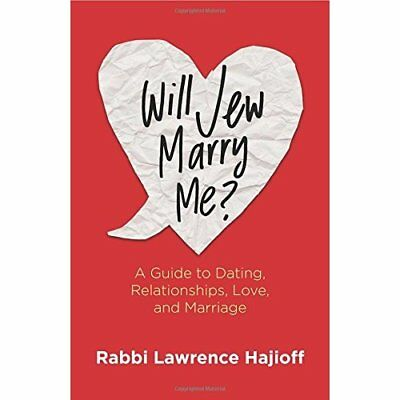 Will Jew Marry Me?: A Guide to Dating, Relationships, L - Paperback NEW Rabbi La