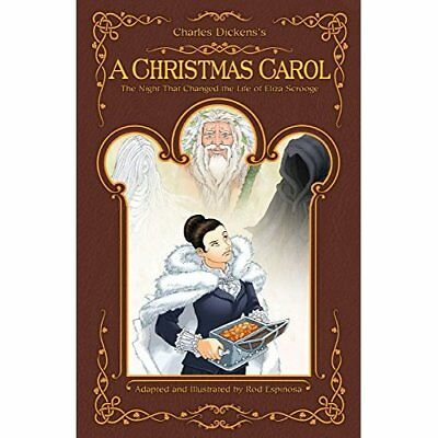 A Christmas Carol: The Night That Changed the Life of E - Hardcover NEW Espinosa