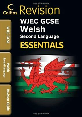 (Good)-WJEC GCSE Welsh (2nd Language): Revision Guide (Collins GCSE Essentials)