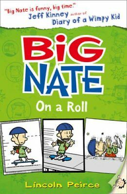 Big Nate on a Roll by Lincoln Peirce 9780007355181 (Paperback, 2011)