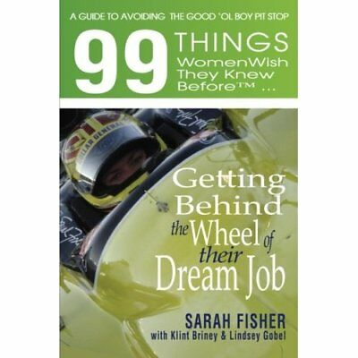 99 Things Women Wish They Knew Before Getting Behind th - Paperback NEW Sarah Fi