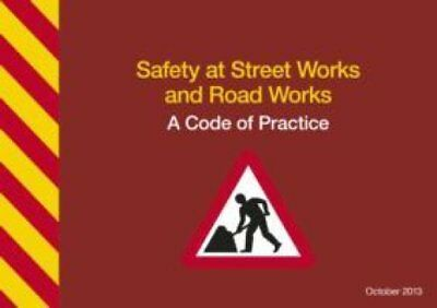 Safety at street works and road works a code of practice 9780115531453