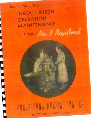 Sunstrand Ridgidmill #1 Operation and instruction & Maintenance Manual