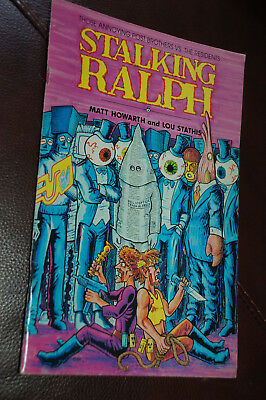 STALKING RALPH GRAPHIC NOVEL - Matt Howarth & Lou Stathis, Aeon 1995