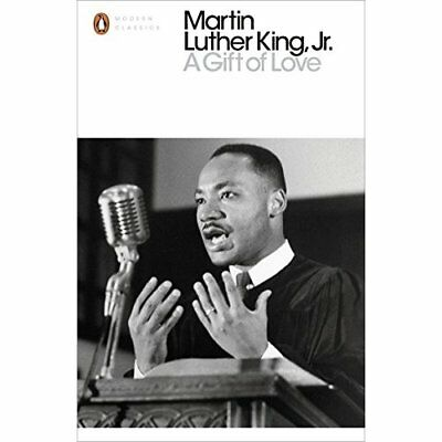 A Gift of Love (Penguin Modern Classics) - Paperback NEW Martin Luther K 5 Jan.