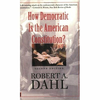 How Democratic is the American Constitution? (Yale Nota - Paperback NEW Dahl, RA