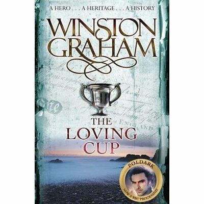 The Loving Cup: A Novel of Cornwall 1813-1815 - Paperback NEW Graham, Winston 20