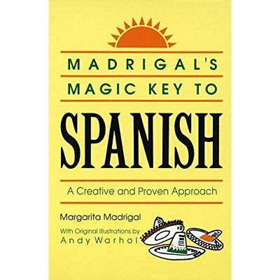 Madrigal's Magic Key to Spanish - Paperback NEW Madrigal, Marga 1989-09-01