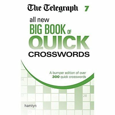 The Telegraph All New Big Book of Quick Crosswords 7 (T - Paperback NEW THE TELE