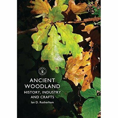 Woodlands (Shire Library) - Paperback NEW Ian Rotherham 2013-03-10